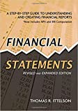 Financial Statements: A Step-by-Step Guide to Understanding and Creating Financial Reports-Paperback