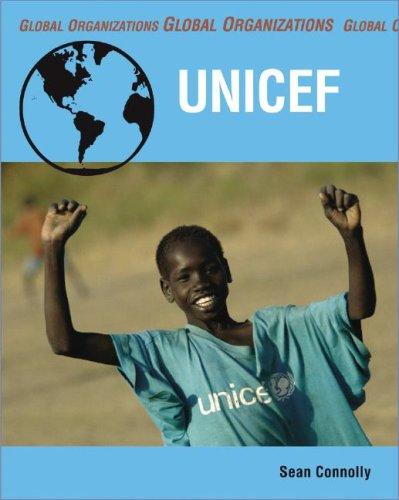 Download UNICEF (Global Organizations) ebook