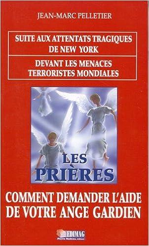 Les Prieres Comment Demander l Aide de Votre Ange Gardien pdf, epub ebook