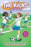 Win or Lose (The Kicks Book 3)