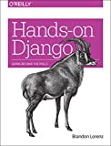 Best O'Reilly Media Books On Pythons - Hands-On Django: Going Beyond the Polls Review