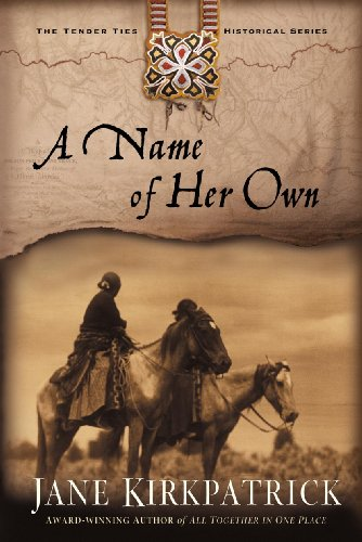 A Name of Her Own (Tender Ties Historical Series Book 1)