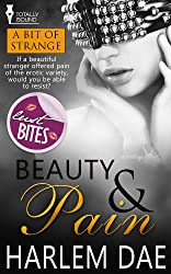 Beauty and Pain (A Bit of Strange Book 1)