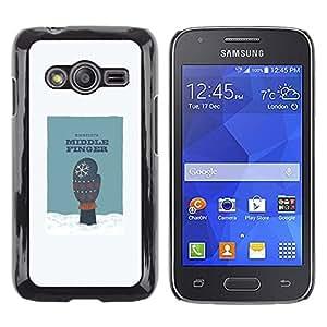 Paccase / Dura PC Caso Funda Carcasa de Protección para - Middle Finger Snow Humor Minnesota Glove Art - Samsung Galaxy Ace 4 G313 SM-G313F