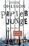 Papierjunge: Thriller (Fredrika Bergmann, Band 5)