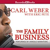The Family Business | Carl Weber, Eric Pete