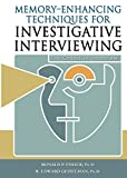 img - for Memory-Enhancing Techniques for Investigative Interviewing: The Cognitive Interview book / textbook / text book