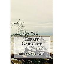 Esprit Caroline (French Edition)