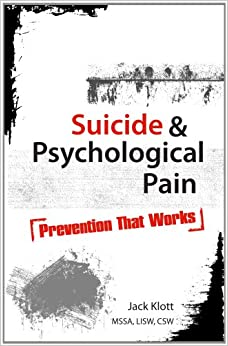 Book Suicide and Psychological Pain: Prevention That Works
