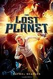 The Lost Planet, Rachel Searles, 1250038790