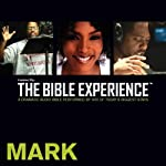Mark: The Bible Experience | Inspired By Media Group