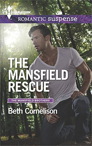 The Mansfield Rescue (Mansfield Brothers Series Book (Mansfield 3 Light)