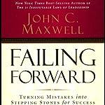 Failing Forward | John C. Maxwell