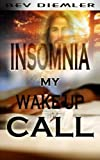 img - for INSOMNIA My Wake-up Call book / textbook / text book