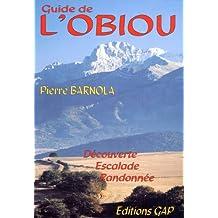 Guide de l'Obiou, découverte, escalade, randonnée