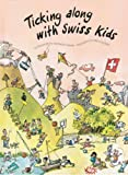 Ticking along with Swiss Kids, Dianne Dicks and Katalin Fekete, 3905252155