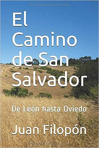 El Camino de San Salvador: De León hasta Oviedo: Amazon.es ...