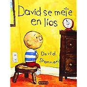 David se mete en lios / David Gets in Trouble (Spanish Edition)
