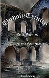 img - for Unholy Trinity (Salve Regina Book 2) book / textbook / text book