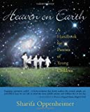 img - for Heaven on Earth: A Handbook for Parents of Young Children book / textbook / text book