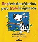Destrabalenguerias para trabalengueros (Spanish Edition)