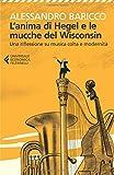 L'anima di Hegel e le mucche del Wisconsin. Una riflessione su musica colta e modernità