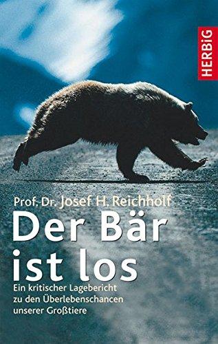 Der Bär ist los: Ein kritischer Lagebericht zu den Überlebenschancen unserer Großtiere