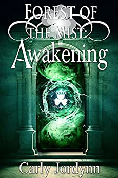 Forest of the Mist: Awakening (Forest of the Mist Series) by [Jordynn, Carly]