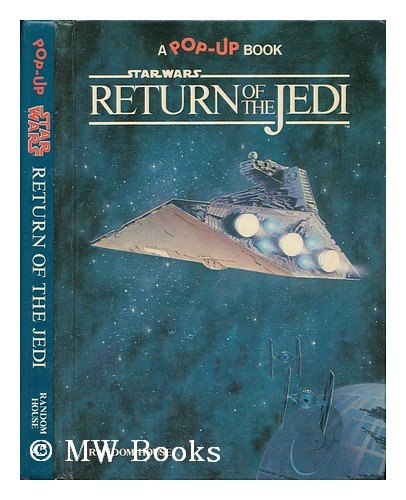 Star Wars: Return of the Jedi (A Pop-Up Book) (Star Wars Pop Up Book)