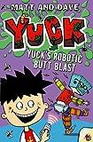 Yuck's Robotic Butt Blast, Morgan Matthews, 1442483083