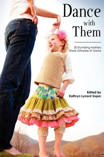 Dance with Them - Kathryn Lynard Soper