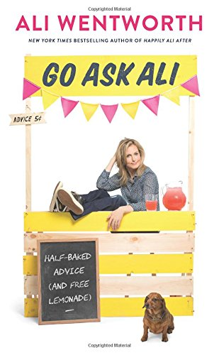Go Ask Ali: Half-Baked Advice (and Free Lemonade) cover
