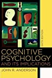 Cognitive Psychology and its Implications 9780716701101
