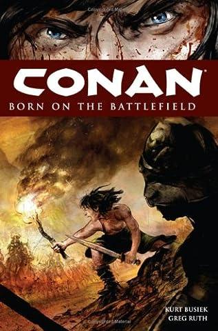Conan Volume 0: Born on the Battlefield (Conan 0)