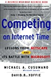 Competing On Internet Time: Lessons from Netscape and Its Battle with Microsoft