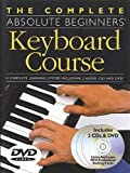 Absolute Beginners Keyboard Course (BK/CD/DVD) (Complete Absolute Beginners Courses)