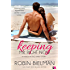 Keeping Mr. Right Now: A Kisses in the Sand Novel