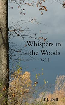 Whispers in the Woods Vol. I (An Elfkin Novel) by [Dell, T.J.]