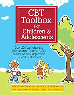 Cbt Toolbox For Children And Adolescents Over 200 Worksheets
