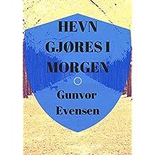 hevn gjøres i morgen (Norwegian Edition)