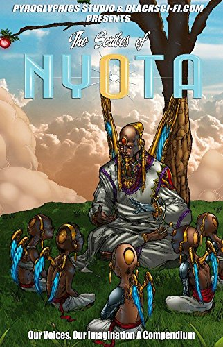 The Scribes of Nyota: Our Voices, Our Imagination, A Compendium