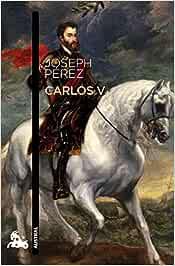 Carlos V (Humanidades): Amazon.es: Pérez, Joseph: Libros