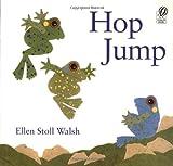 Hop Jump, Ellen Stoll Walsh, 015201375X