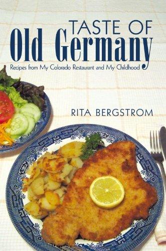 Taste of  Old Germany by Rita Bergstrom