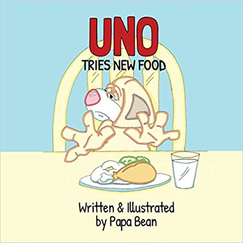 Uno Tries New Food by Papa Bean