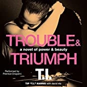 Trouble & Triumph: A Novel of Power & Beauty | Tip