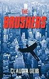 The Brushers, Claudia Geib, 1450256112