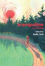 Trampoline: An Anthology