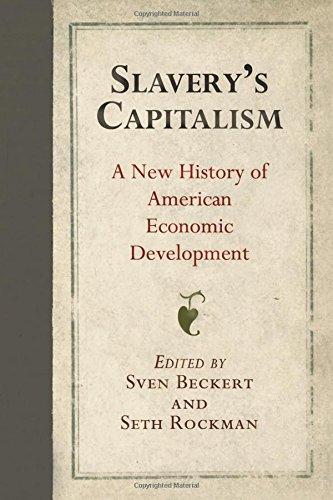 Slaverys Capitalism American Economic Development product image