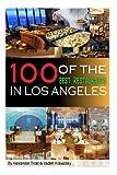 100 of the Best Restaurants in Los Angeles, Vadim Kravetsky, 1482749718
